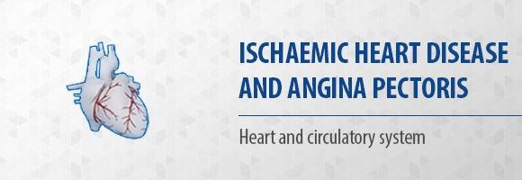 Ischaemic heart disease and angina pectoris